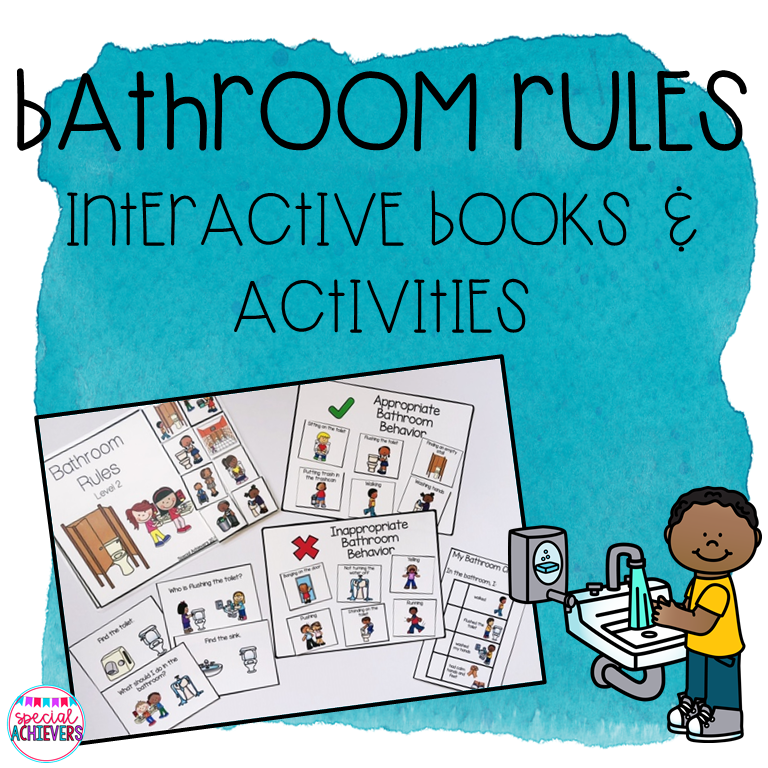 This is a cover of a product entitled Bathroom Rules- Interactive Book and Activities. On the cover is a photograph of the prepared products including an interactive book, appropriate vs. inappropriate behavior sorting boards, task cards, visual cues and recess checklists. Next to the photograph is a clipart image of a boy washing his hands at the sink.