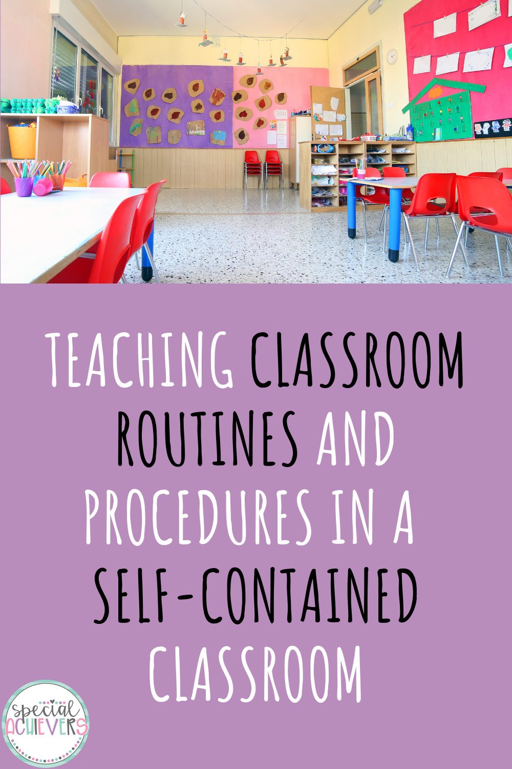 Picture of an empty elementary classroom. In the classroom are small group tables and chairs, in addition to purple and pink bulletin boards. Below the image is the following text: teaching classroom routines and procedures in a self-contained classroom.