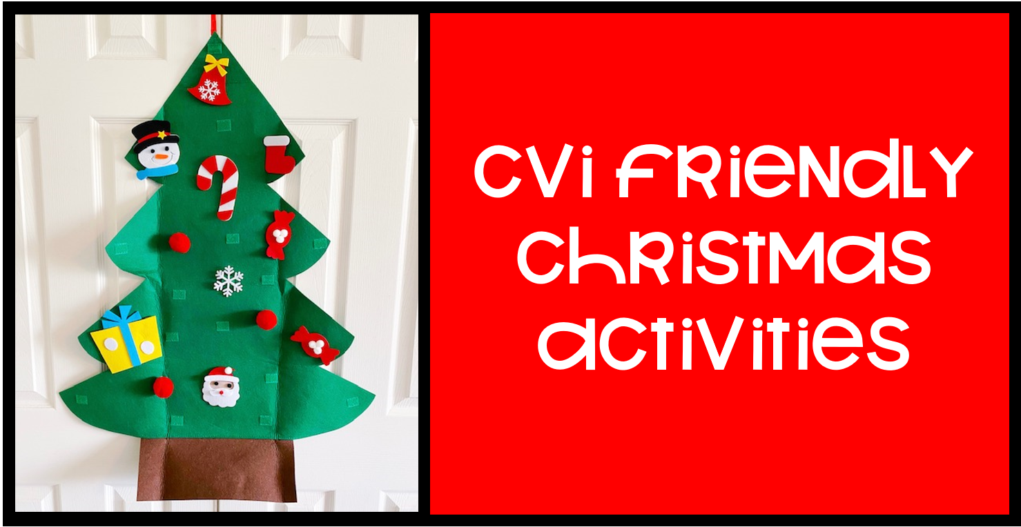 """In this image is a felt Christmas tree hanging on a door with colorful ornaments on the tree. On the left is the text """"CVI Friendly Christmas Activities."""""""