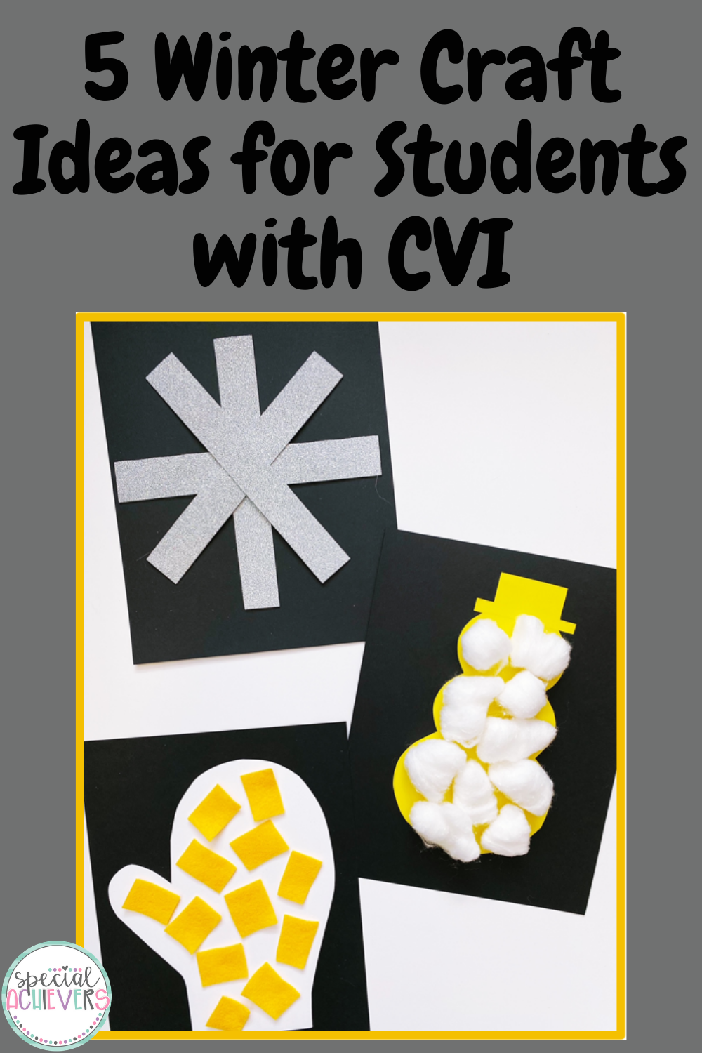 """The text at the top reads: """"5 Winter Craft Ideas for Students with CVI."""" The image shows a completed snowflake craft, snowman craft, and mitten craft."""