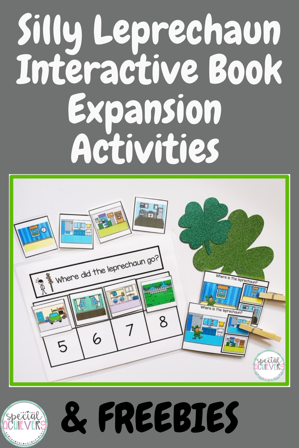 """The text """"Silly Leprechaun Interactive Book Expansion Activities & FREEBIES"""" is written above and below the image of the sequencing activities and clip cards."""
