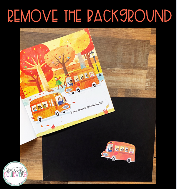 "The text ""remove the background"" is written at the top of the image. Below the text, an image shows an inside page of a book. The book shows a busy fall scene with buses, trees, people, etc. Below the book, a cutout of a single bus is shown on black cardstock."