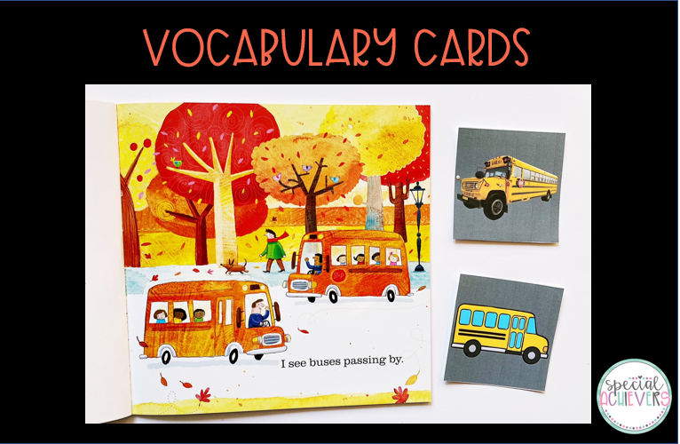"The text ""vocabulary cards"" is shown at the top of the image. Below the text, the inside page of a book is shown which shows a fall scene with buses, people, trees, etc. To the right of the book, vocabulary cards are shown. The top vocab card shows a real image of a bus. The bottom vocab card shows a clipart image of a bus."