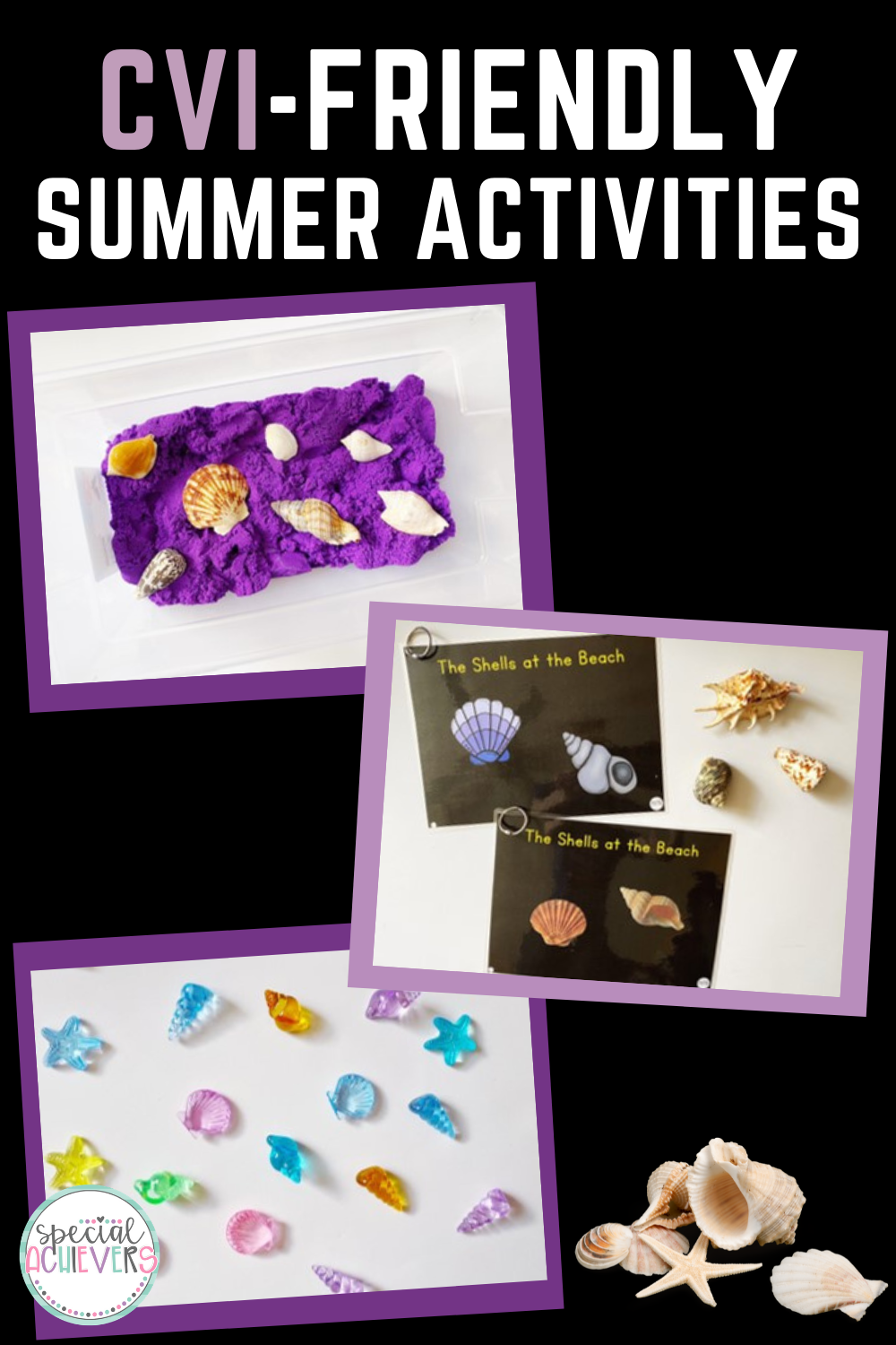 """3 pictures are shown in this pin: sensory bin with purple sand and shells, a shell light table activity, and adapted books titled: """"The Shells at the Beach."""""""
